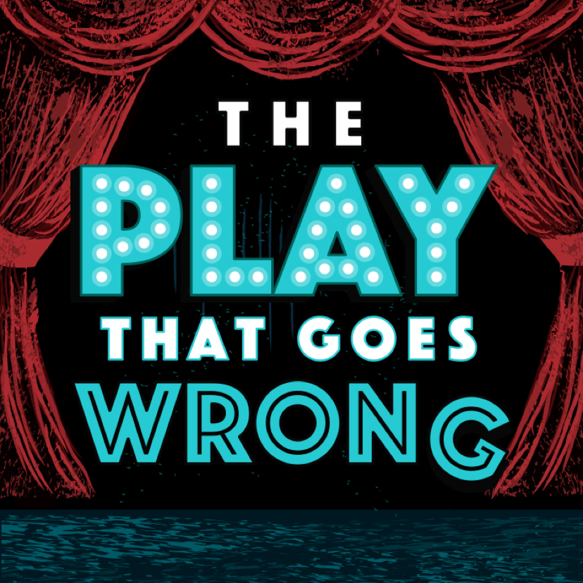 Ad 1 Play That Goes Wrong